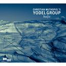 Huljo/Christian Muthspiel's Yodel Group