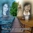 Hast Du alles vergessen/Alex De. & Yvonne Held