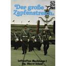 Der grosse Zapfenstreich/Das Luftwaffen-Musikkorps 1
