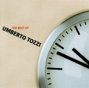 The best of Umberto Tozzi/Umberto Tozzi