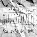 AdTheVent/Kid Mistik