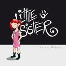 Secret Melody/Little Sister