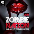 Zombie Nation 2011/Jose AM & Charly Rodriguez