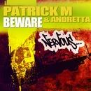 Beware/Patrick M & Andretta