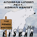 Eisbär 2K11 (feat. Adrian Vernet) [The Remix Edition]/Andreas Linden