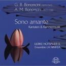 Sono amante [Kantaten & Kammermusik]/Ulrike Hofbauer & Ensemble La Ninfea