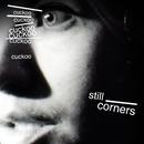 Cuckoo b/w Endless Summer/Still Corners