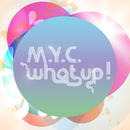 What Up!/M.Y.C.