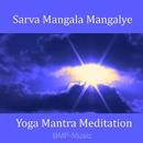 Yoga Mantra Meditation/Bmp-Music