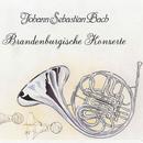 Johann Sebastian Bach: Brandenburgische Konzerte/Johann Sebastian Bach: Brandenburgische Konzerte