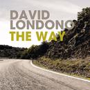 The Way/David Londono