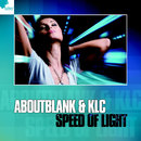 Speed Of Light/Aboutblank & KLC