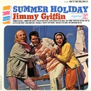 Summer Holiday/Jimmy Griffin