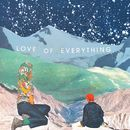 Sooner I Wish EP/Love of Everything