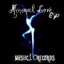 Minimal Love EP/Dj Marcii