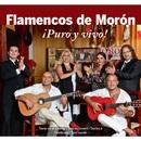 Flamencos de Morón ¡Puro y vivo!/Flamencos de Morón ¡Puro y vivo!