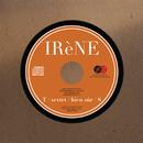 EP#1/IRèNE
