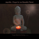 Yoga Mantra Song - Prayer For Our Beautiful Planet/BMP-Music