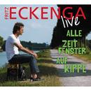 Alle Zeitfenster auf Kippe/Fritz Eckenga