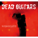 Mesmerized/Dead Guitars