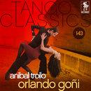 Orlando Goñi/Aníbal Troilo y Roberto Grela