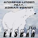Eisbär 2K11 (feat. Adrian Vernet)/Andreas Linden