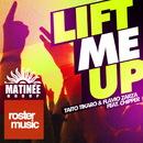 Lift Me Up (feat. Chipper)/Taito Tikaro & Flavio Zarza