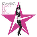 Crazy in My Heart/Kamaliya