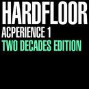 Acperience 1 (Two Decades Edition)/Hardfloor