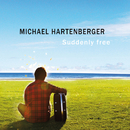 Suddenly Free/Michael Hartenberger
