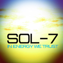 In Energy We Trust/Sol-7