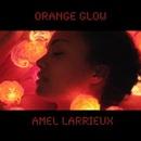Orange Glow/Amel Larrieux