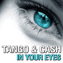 In Your Eyes/Tango & Cash