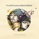 I Told You I Was Freaky/Flight of the Conchords