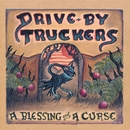 A Blessing and a Curse/Drive-By Truckers