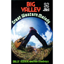 Big Valley - Great Western Melody/Billy Rider and His Cowboys