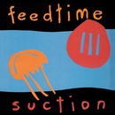 suction/feedtime