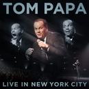 Live In New York City/Tom Papa