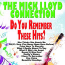 Do You Remember These Hits?/The Mick Lloyd Connection