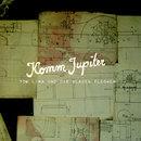 Komm Jupiter/Tom Liwa