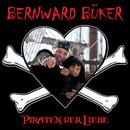 Piraten der Liebe/Bernward Büker