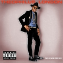 Timez Are Weird These Days/Theophilus London
