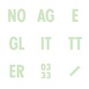 Glitter/No Age