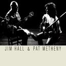 Jim Hall & Pat Metheny/Jim Hall & Pat Metheny