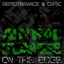 Astral Flames EP/Remembrance + Critic