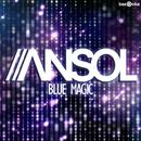 Blue Magic/Ansol