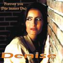 Forever You/Denise