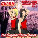 Manga & Anime Karaoke Party Vol. 2 - Inuyasha Theme Songs/Charm