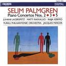 Selim Palmgren : Piano Concertos 2, 3 & 5/Turku Philharmonic Orchestra