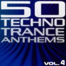 50 Techno Trance Anthems Vol.4 (Edition 2012)/50 Techno Trance Anthems Vol.4